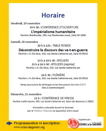 Horaire du Sommet populaire contre la guerre et le militarisme - du 19 au 21 novembre 2010, Montréal.