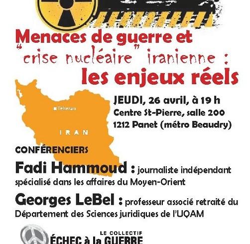 """CONFÉRENCE du 26 avril 2012 : Menaces de guerre et """"crise nucléaire"""" iranienne, les enjeux réels"""