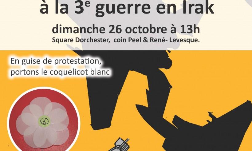 Manifestation contre la participation canadienne à la troisième guerre en Irak- Montréal le 26 octobre 2014