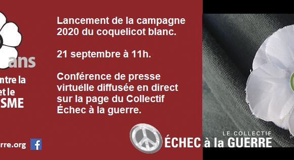 Lancement de la 10e campagne du coquelicot blanc et communiqué : « 10 ans d'actions contre la guerre et le militarisme. L'urgence du désarmement nucléaire »