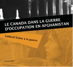 Le Canada dans la guerre d'occupation en Afghanistan