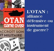 L'OTAN : Alliance défensive ou instrument de guerre?