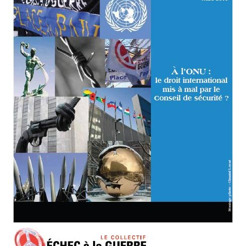 L'ONU: le droit international mis à mal par le Conseil de sécurité