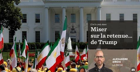 22-06-2019: ÉTATS-UNIS–IRAN Miser sur la retenue… de Trump